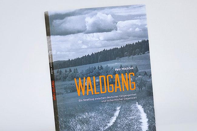 Petr Mikšíček - Waldgang
