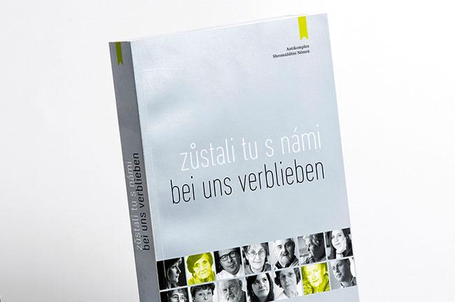 grafický návrh a sazba: kniha Zůstali tu s námi / Bei uns verblieben